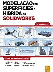 Modelação por Superfícies e Híbrida em Solidworks