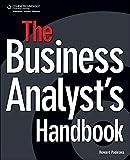 The Business Analyst's Handbook