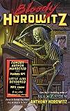 Bloody Horowitz, Anthony Horowitz, 039925451X
