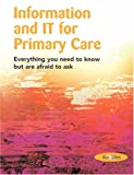 Information and IT for Primary Care, Alan Gillies, 1857753682