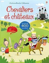 Chevaliers et châteaux: Avec plus de 400 autocollants