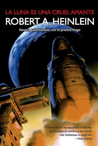 La luna es una cruel amante (Solaris ficción nº 41)