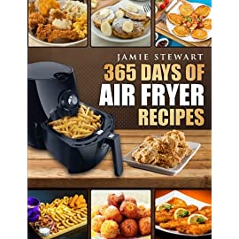 365-Days-of-Air-Fryer-Recipes-Quick-and-Easy-Recipes-to-Fry-Bake-and-Grill-with-Your-Air-Fryer-Paleo-Vegan-Instant-Meal-Pot-Clean-Eating-Cookbook