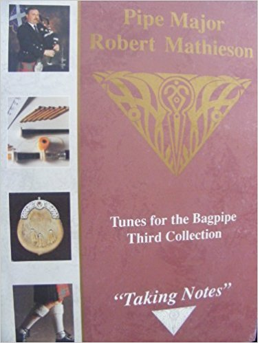 Tunes for the Bagpipe, Third Collection (Book 3): Taking Notes
