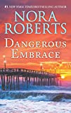 Dangerous Embrace: A 2-in-1 Collection