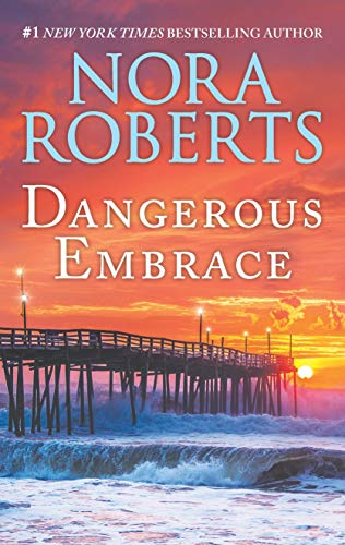 Dangerous Embrace: A 2-in-1 Collection by [Roberts, Nora]