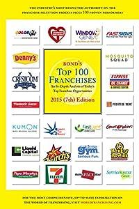 Bond's Top 100 Franchises, 2015 by Source Book Publications