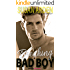 Breaking A Bad Boy: Takes a Bad Girl (Bad Boys Western Romance Book 4)