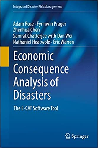 Economic Consequence Analysis of Disasters: The E-CAT