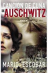 Canción de cuna de Auschwitz (Spanish Edition) Paperback