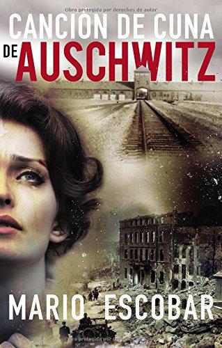 Cancion de cuna de Auschwitz
