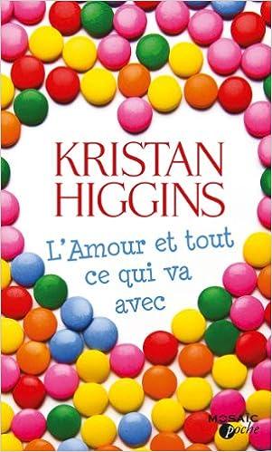 L'amour et tout ce qui va avec de Kristan Higgins 5130qmQJaIL._SX299_BO1,204,203,200_