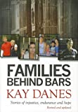 Families Behind Bars, Kay Danes, 1742571670
