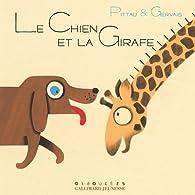 Le chien et la girafe par Francesco Pittau