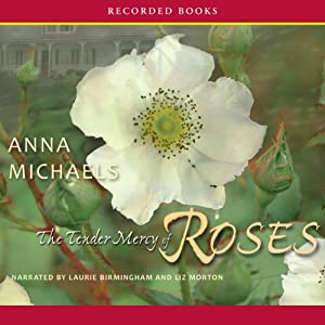 The Tender Mercy of Roses Audiobook
