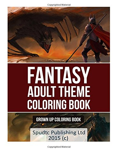Amazon Fantasy Adult Theme Coloring Book Grown Up 9781514771440 Spudtc Publishing Ltd Books