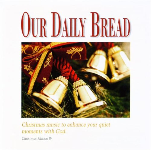 OUR DAILY BREAD: Majestic Christmas - Christmas Music to Enhance Your Quiet Moments with God ()