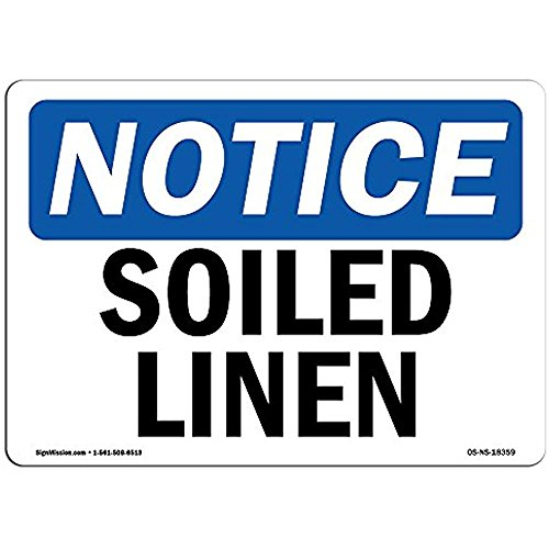Ditooms Notice Sign - Soiled Linen Choose from: Aluminum Rigid Plastic Or Vinyl Label Decal Protect Your Business Construction Site Warehouse and Shop Area 12x18 Inches