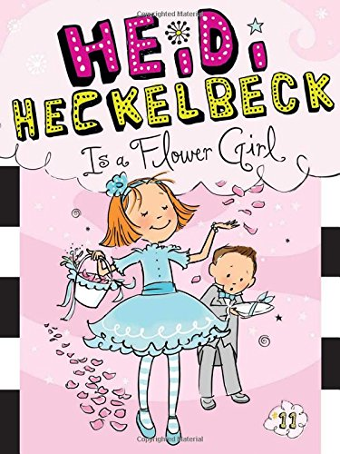 Heidi Heckelbeck Is a Flower Girl (11)