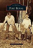 Port Royal, Wendy Nilsen Pollitzer, 0738543535