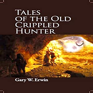 Tales of the Old Crippled Hunter Audiobook