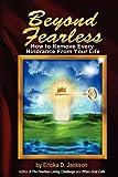 Beyond Fearless, Ericka D. Jackson, 0974528218