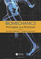Biomechanics: Principles and Practices Front Cover