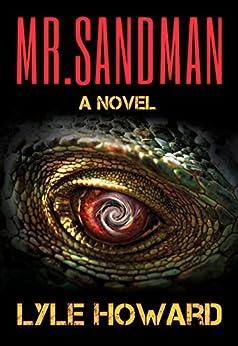 Mr. Sandman: A Thrilling Novel by [Howard, Lyle]