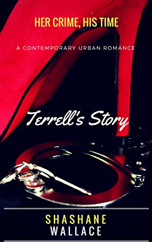 Download for free Her Crime, His Time- Terrell's Story