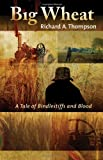 Big Wheat, Richard A. Thompson, 1590588207