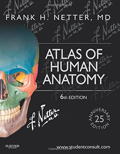 Atlas of Human Anatomy: Including Student Consult Interactive Ancillaries and Guides, 6e (Netter Basic Science) PDF