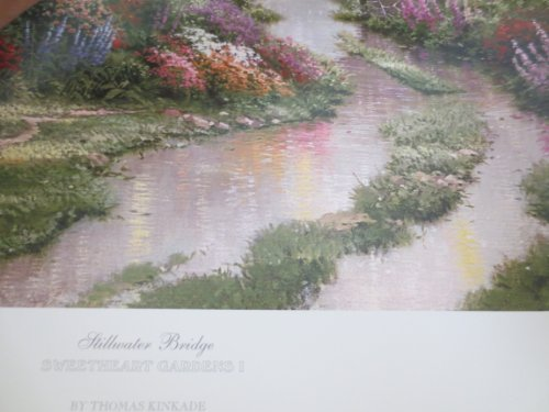 (Stillwater Bridge ... Sweetheart Gardens I 1998 -- Thomas Kinkade -- 16
