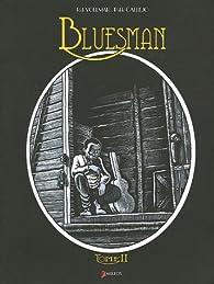 Bluesman, tome 2 par Rob Vollmar