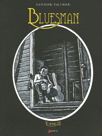 Bluesman, tome 2
