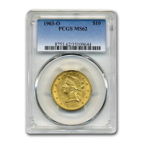 1903 O $10 Liberty Gold Eagle MS-62 PCGS G$10 MS-62 PCGS