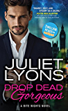 Drop Dead Gorgeous (Bite Nights Book 2)