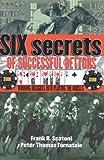 Six Secrets of Successful Bettors, Pete Fornatale, 1932910964