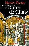 Image de L'Ordre de Cluny: 909-1789 (Nouvelles etudes historiques) (French Edition)