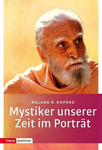 Topos Taschenbücher: Mystiker unserer Zeit im Porträt