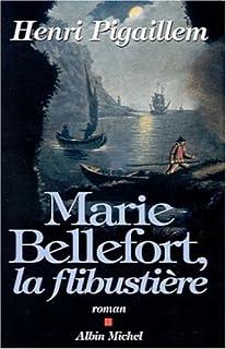 Marie Bellefort, la flibustière : roman