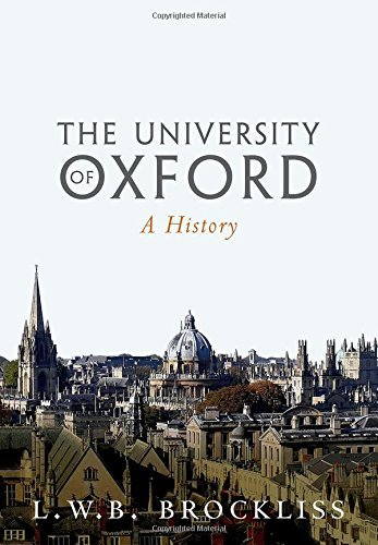 The University of Oxford: A History by L.W.B. Brockliss (2016-05-24)