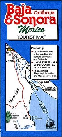 Baja California & Sonora, Mexico Tourist Map: Phoenix Mapping ...