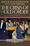 The Crisis of the Old Order, 1919-1933, Schlesinger, Arthur M., Jr., 0395489032