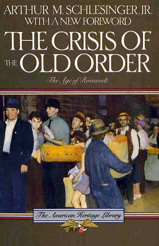 Crisis of the Old Order, 1919-1933 (American Heritage Library) (v. 1)