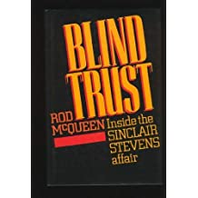 Blind trust: Inside the Sinclair Stevens affair