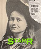 Notorious Americans - Belle Starr