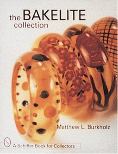The Bakelite Collection (Schiffer Book for Collectors)