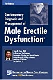 Contemporary Diagnosis and Management of Male Erectile Dysfunction, Tom F. Lue, 1931981442