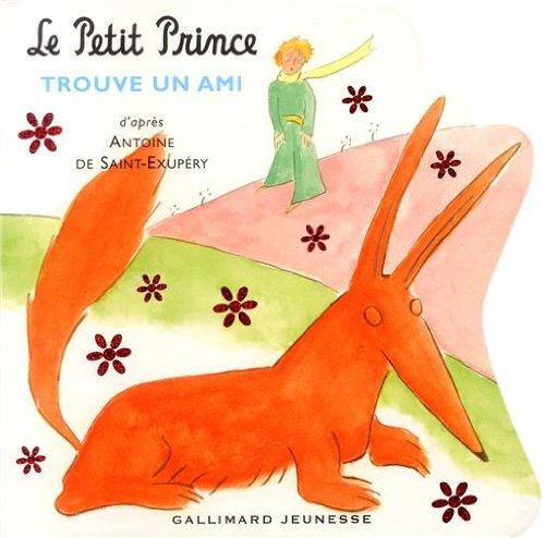 Le Petit Prince trouve un ami (French Edition)