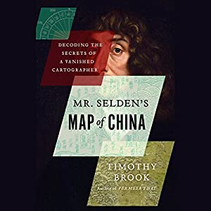 Mr. Selden's Map of China Audiobook
